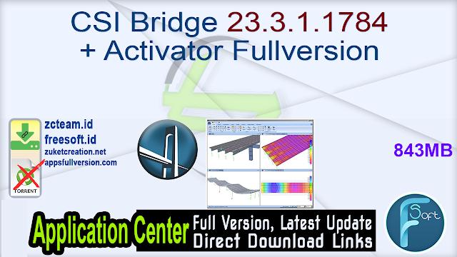 CSI Bridge 23.3.1.1784 + Activator Fullversion