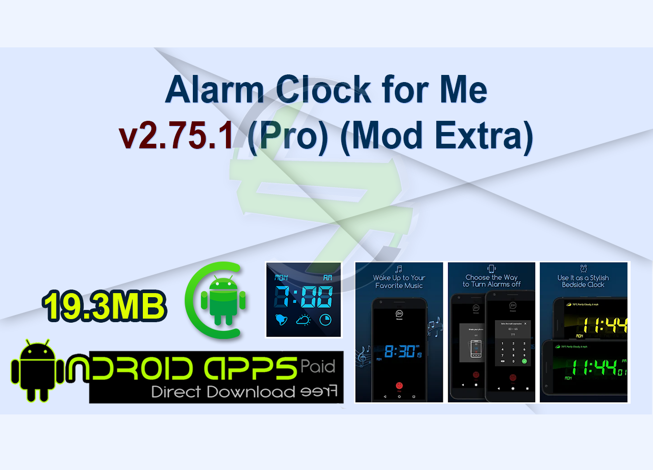 Alarm Clock for Me v2.75.1 (Pro) (Mod Extra)