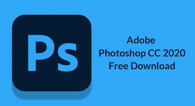 تحميل برنامج Adobe Photoshop 2020 أخر إصدار كامل مفعل للكمبيوتر