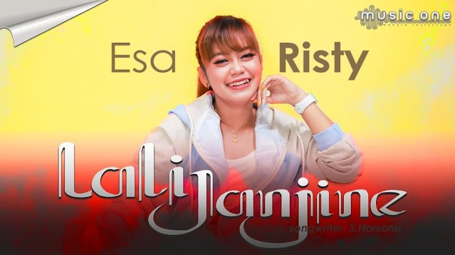 Lirik lagu Esa Risty Lali Janjine