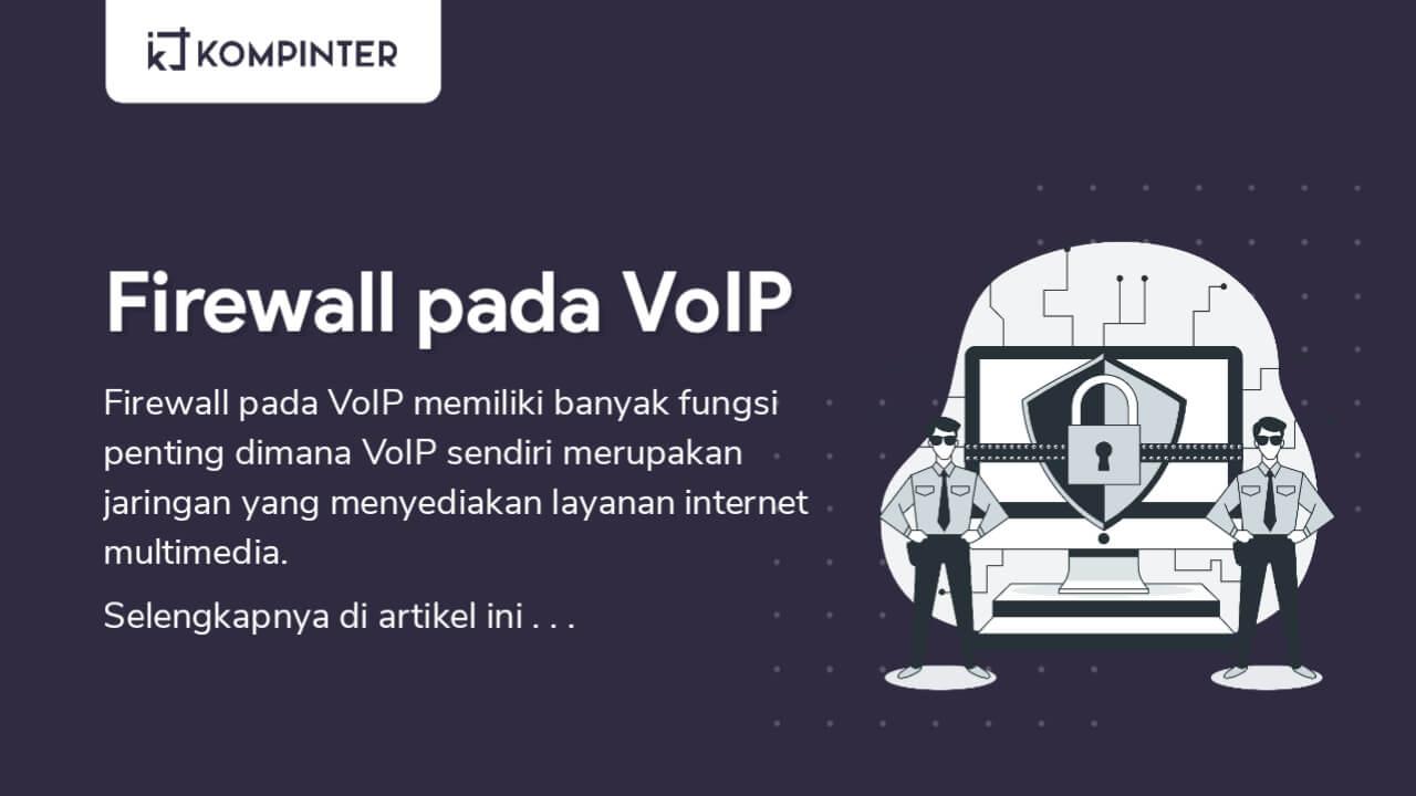Fungsi Firewall pada Jaringan VoIP Adalah