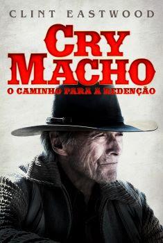 Cry Macho: O Caminho para a Redenção