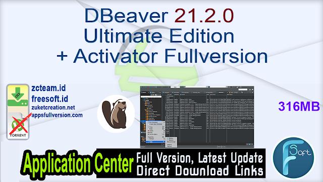 DBeaver 21.2.0 Ultimate Edition + Activator Fullversion