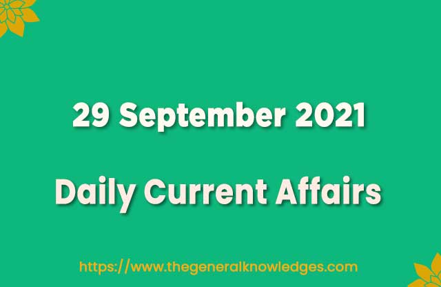 29 September 2021 Current Affairs Question and Answer in Hindi