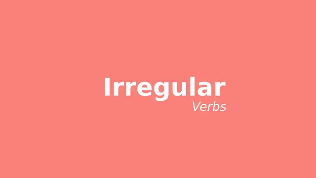 irregular verbs bahasa Inggris