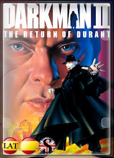 Darkman II: El Regreso de Durant (1995) HD 720P LATINO/ESPAÑOL/INGLES