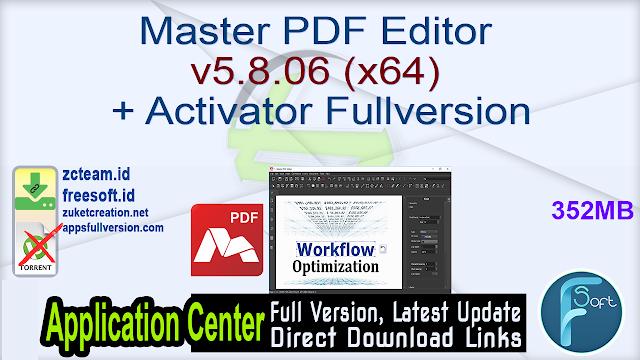 Master PDF Editor v5.8.06 (x64) + Activator Fullversion