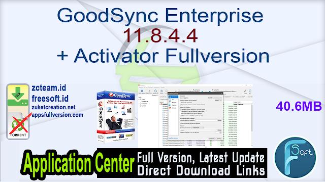 GoodSync Enterprise 11.8.4.4 + Activator Fullversion