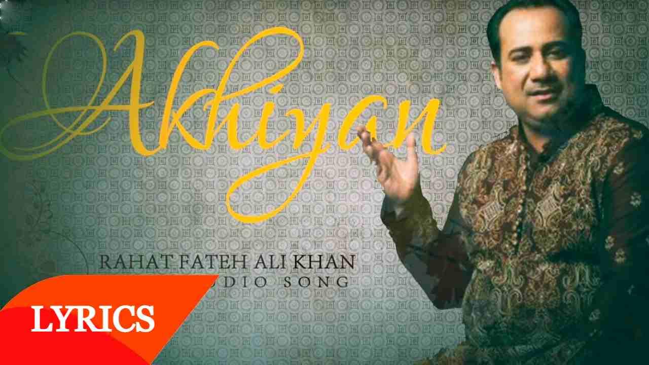 Tenu Takiya Te Dul Gayi Akhiyan Lyrics In Hindi