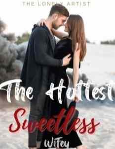 Novel The Hottest Sweetless Wifey Full Episode