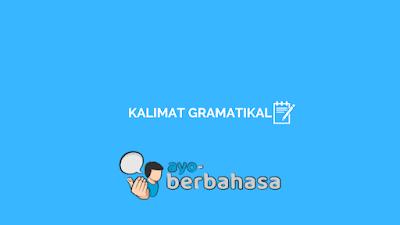 contoh kalimat gramatikal