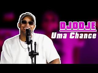 Djodje - Uma Chance ft Fly Skuad (Freestyle ao vivo) [Exclusivo 2021] (Download MP3)