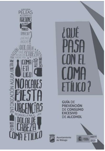 El cartel en cuestión es la guía de divulgación del Ayuntamiento de Málaga, España, sobre una campaña de prevención del consumo excesivo de alcohol.