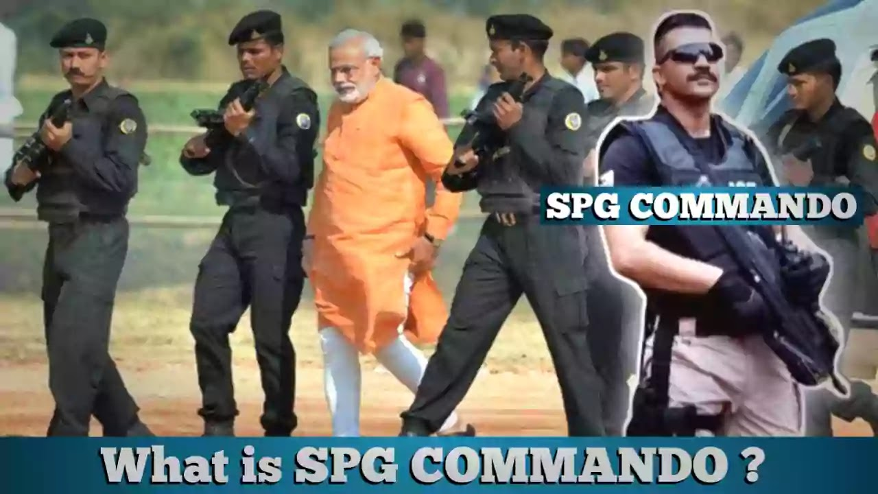 What is SPG Comando? | How Special Protection Group (SPG) made? | How much is salary of SPG Commando?Facts, Informations, India, Defence, SPG Commando