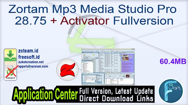 Zortam Mp3 Media Studio Pro 28.75 + Activator Fullversion