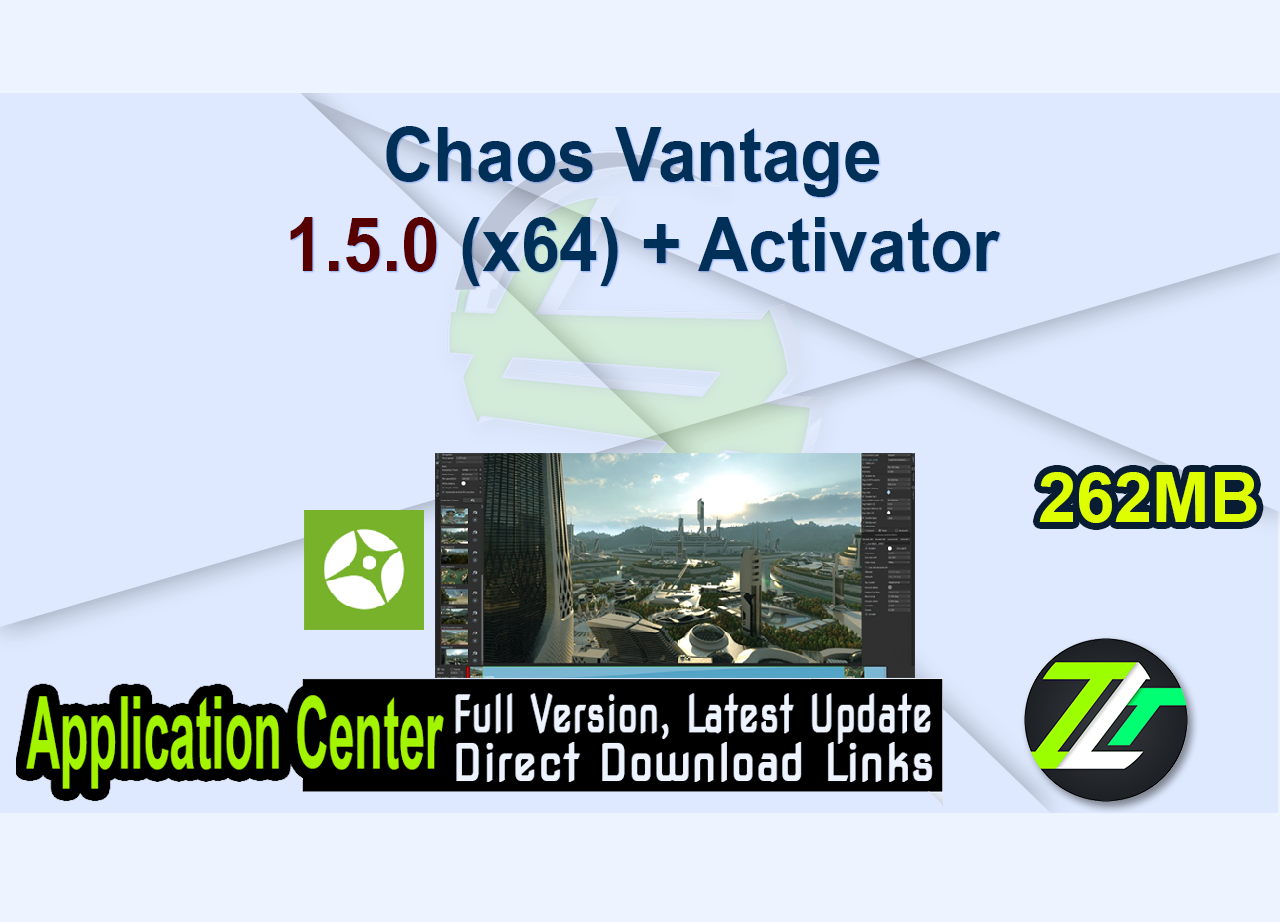 Chaos Vantage 1.5.0 (x64) + Activator