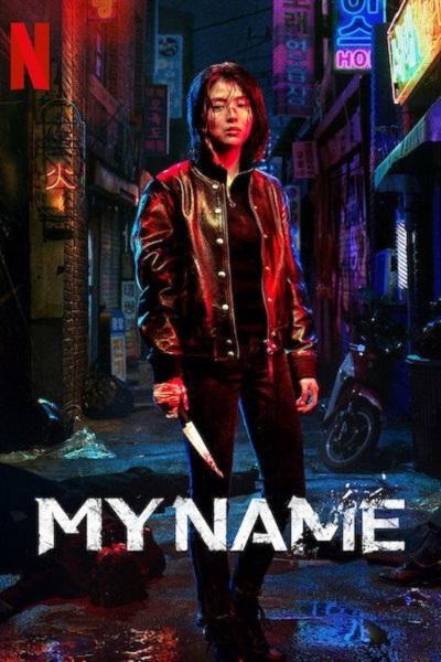 Download My Name (2021) S01 Dual Audio [Hindi+English] 720p + 1080p WEB-DL ESubs