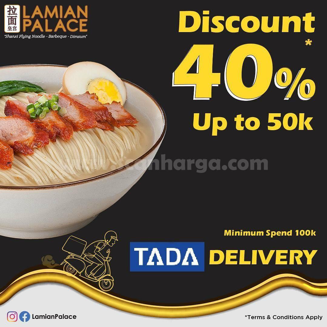 LAMIAN PALACE Promo DISKON 40% Up to 50K khusus pemesanan via TADA
