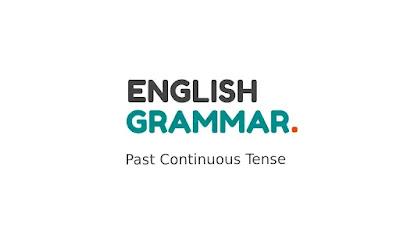 English Grammar - Past Continuous Tense