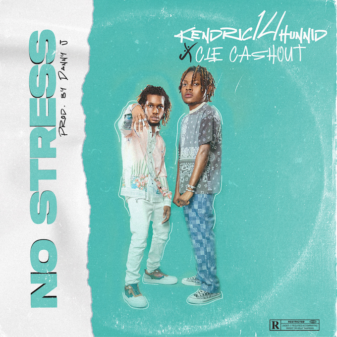 Kendric14hunnid Ft. CLE Cashout - No Stress