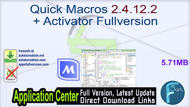 Quick Macros 2.4.12.2 + Activator Fullversion