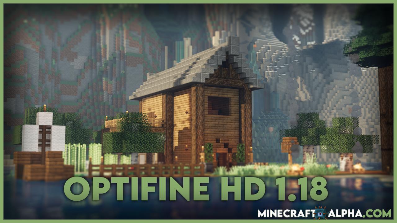 Optifine HD Mod 1.18 (Ultra Fps Boost)