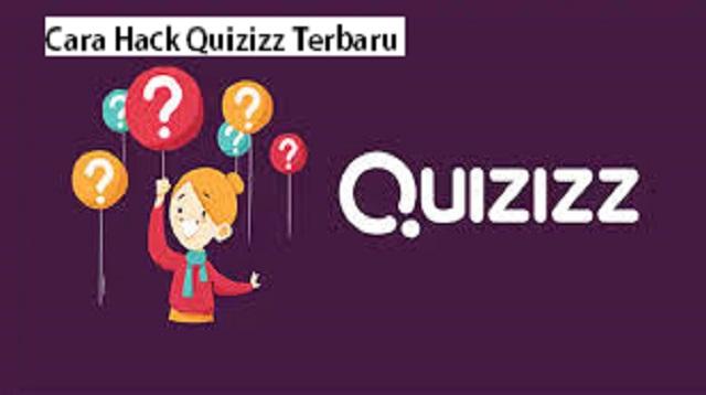 Cara Hack Quizizz Terbaru