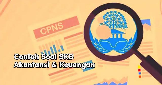 Soal SKB Akuntansi dan Keuangan
