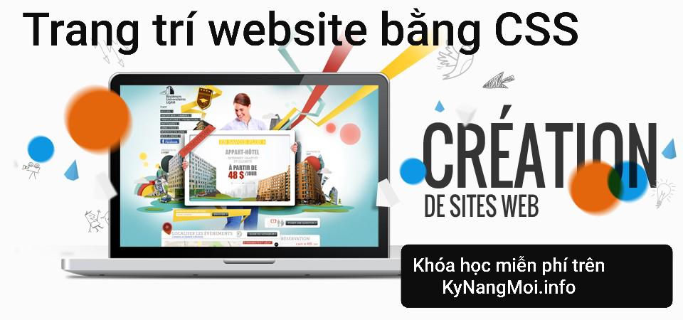 Chia sẻ miễn phí khóa học online Trang trí website bằng CSS 2021 – Google Driver Link