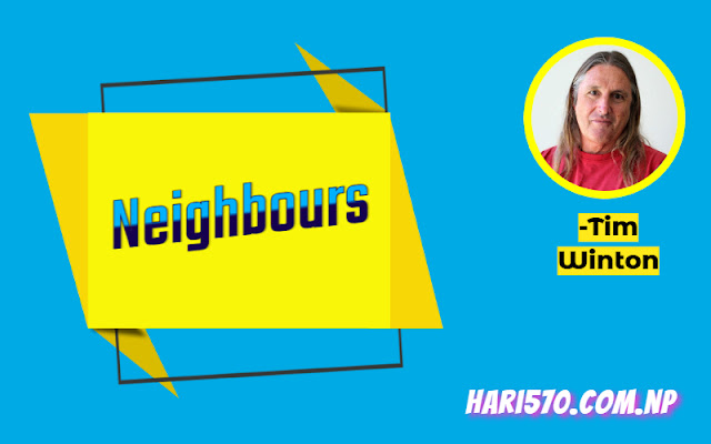 Neighbours by Tim Winton Summary