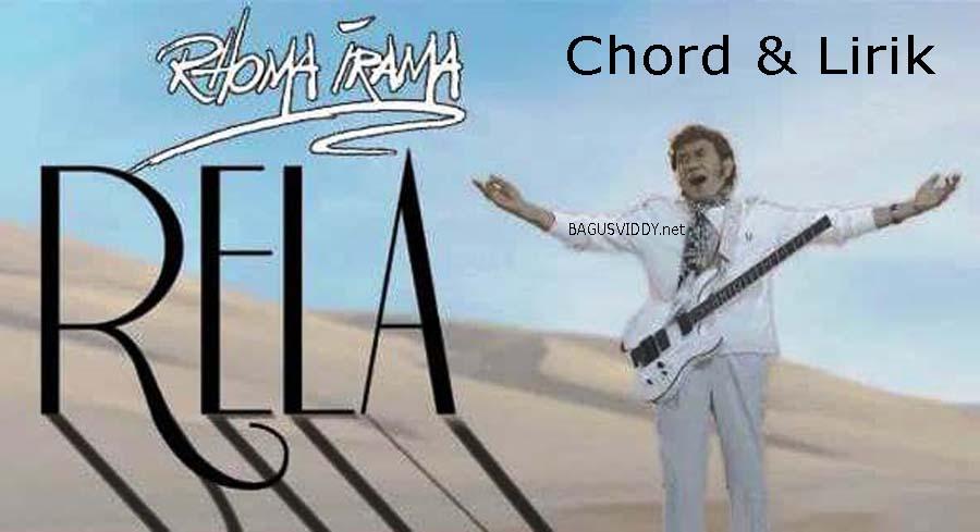 Chord dan Lirik Lagu RELA - Rhoma Irama