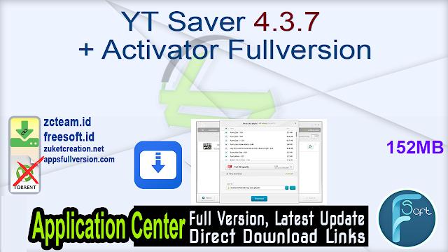 YT Saver 4.3.7 + Activator Fullversion