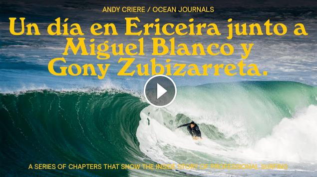 Un día de SURF en ERICEIRA junto a MIGUEL BLANCO Y GONY ZUBIZARRETA - OCEAN JOURNALS EP 07