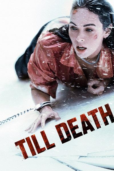 Download Till Death (2021) Dual Audio [Hindi+English] 720p + 1080p Bluray ESubs