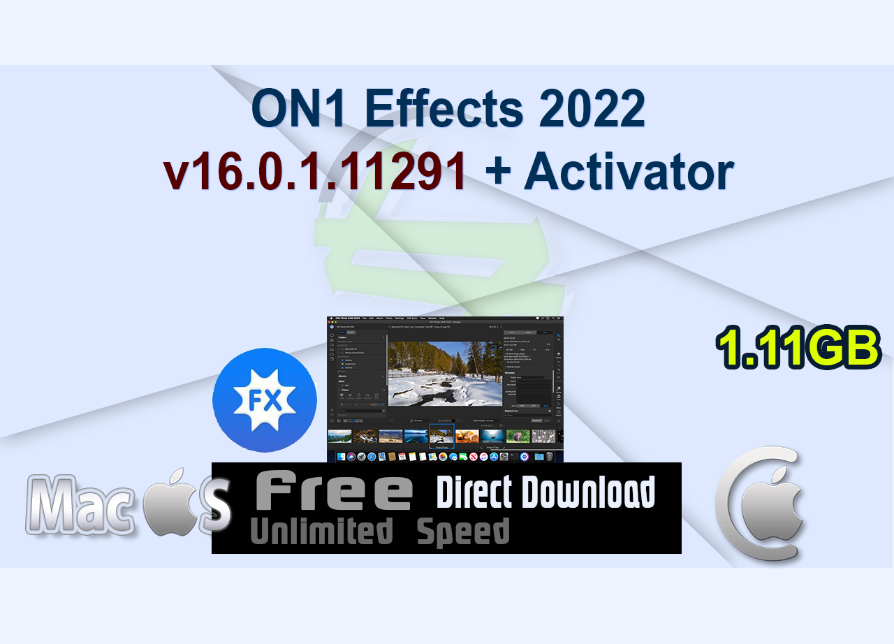 ON1 Effects 2022 v16.0.1.11291 + Activator _CenterMac