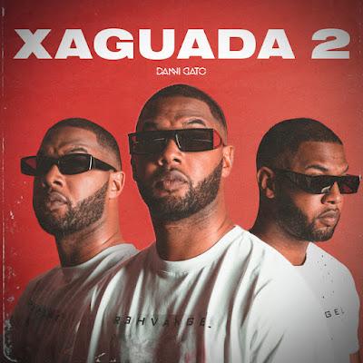 Danni Gato - Xaguada 2 [Download]
