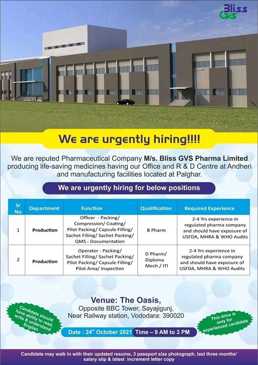 Bliss GVS Pharma   Walk-in at Vadodara for Production on 24th Oct 2021