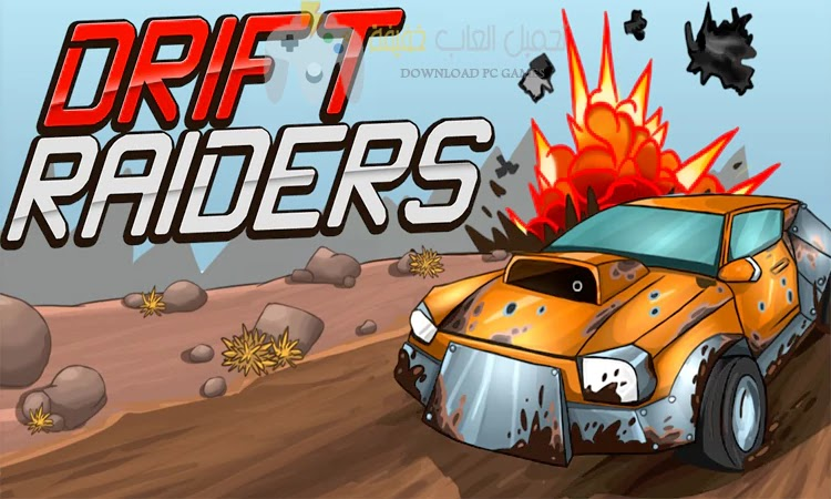 تحميل لعبة Drift Raiders للكمبيوتر برابط مباشر مجانًا