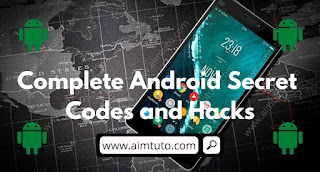 Complete List of All Android Secret and Hack Codes