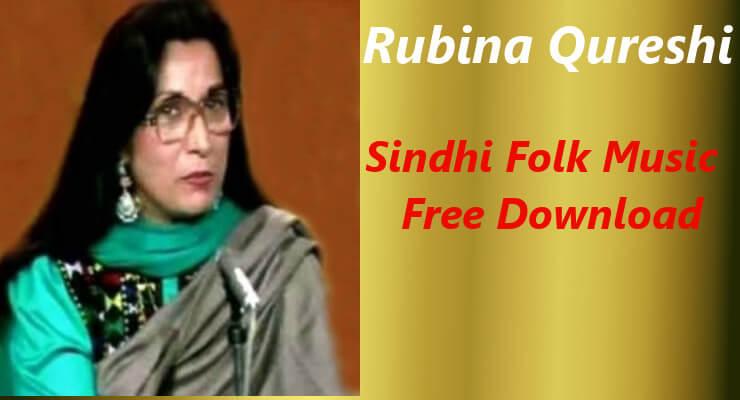 Rubina Qureshi - Top  20 Sindhi Folk Music Songs Free Download