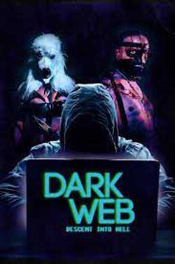 Dark Web: Descent Into Hell (2021)