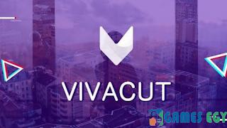 تحميل برنامج Viva Cut لتحرير الفيديوهات من هاتفك الاندرويد