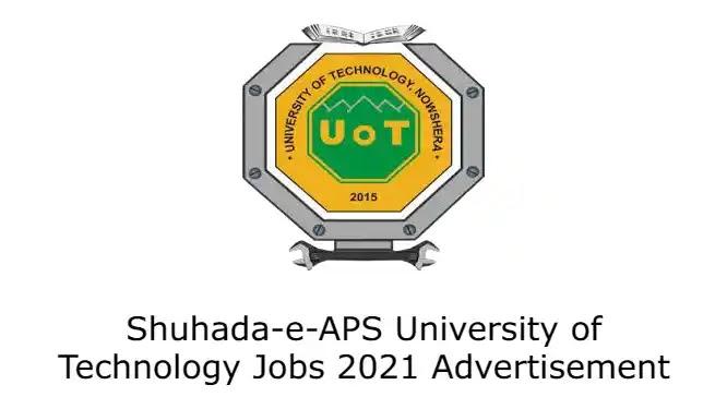 Shuhada-e-APS University of Technology Jobs 2021 Advertisement