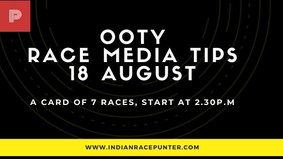 Ooty Race Media Tips 18 August