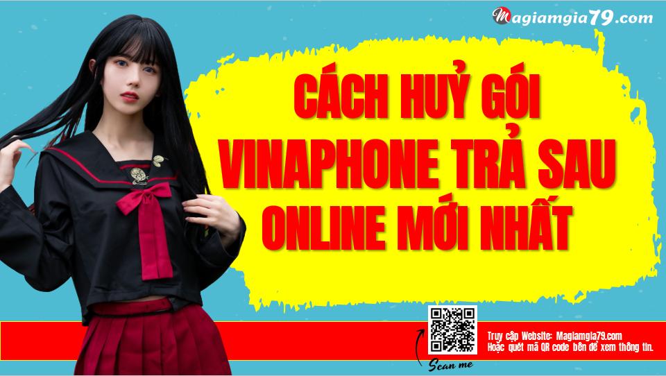 Hủy thuê bao trả sau VinaPhone online