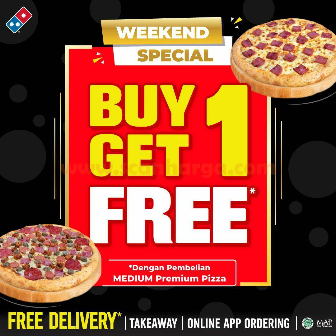 Promo Domino's Pizza Weekend Special Buy 1 Get 1 Free