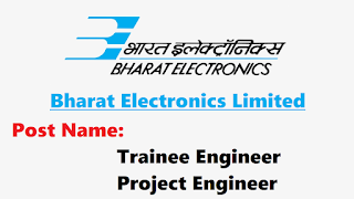 BEL Trainee Engineer and Project Engineer Recruitment
