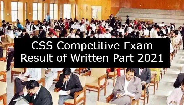 CSS Competitive Exam Result of Written Part 2021