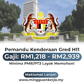 Jawatan Kosong Pemandu Kenderaan Gred H11 ~ Gaji RM1,218 - RM2,939 ~ Minima PMR/PT3 Layak Memohon