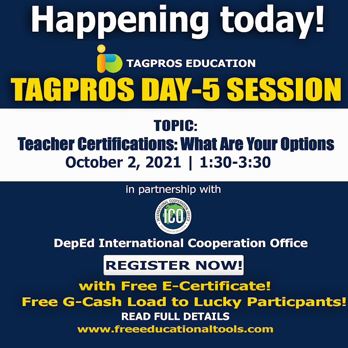 Tagpros Day 5 Session on Teacher Certifications   October 2, 2021   Register Now